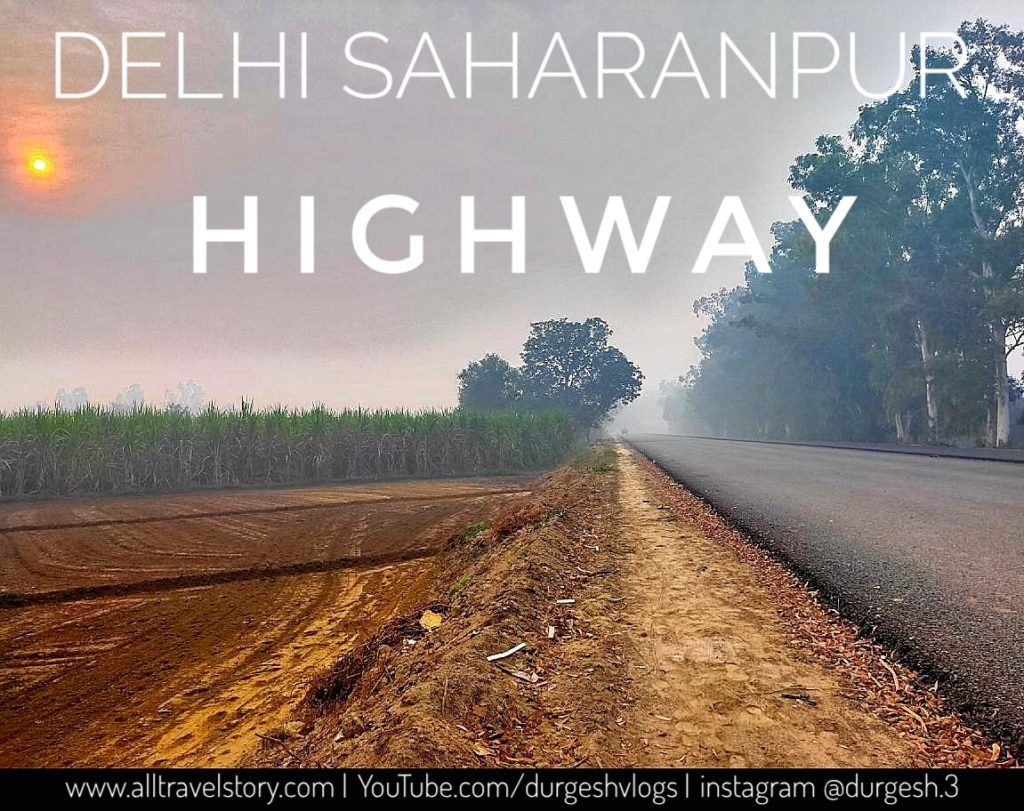 Delhi Saharanpur Highway, all travel story