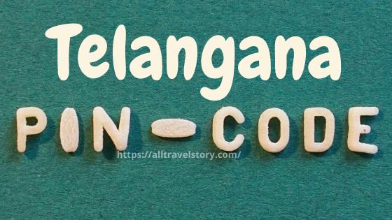Telangana Pin Code, Pin Code, All Travel Story