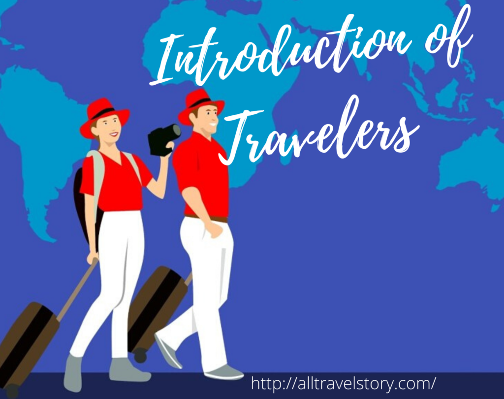 Introduction of Travelers
